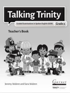 talking trinity 2018 edition gese grade 3 teacher's book-9781782605737