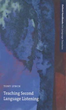 teaching second language listening-tony lynch-9780194423342