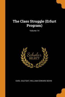 the class struggle (erfurt program); volume 14-9780341735588