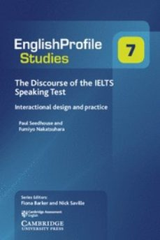 the discourse of the ielts speaking test : interactional design and practice-9781108437691