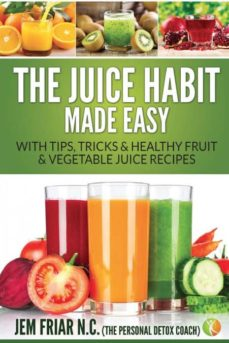 the juice habit made easy-9781681859736