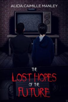 the lost hopes of the future-9781643161648