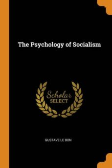 the psychology of socialism-9780341804833