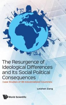 the resurgence of ideological differences and its social political consequences-9789813272217