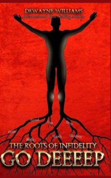 the roots of infidelity go deeeep-9781945117770