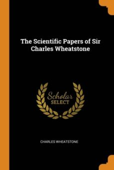 the scientific papers of sir charles wheatstone-9780341867821