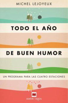 todo el año de buen humor: un programa para las cuatro estaciones-michel lejoyeux-9788417108373