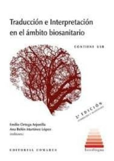 traducción e interpretación en el ámbito biosanitario-emilio ortega arjonilla-9788490456200