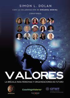 valores: la brújula para personas y organizaciones de futuro-simon l. dolan-9788417479060