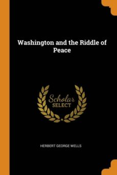 washington and the riddle of peace-9780341831204