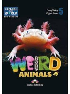 weird animals reader-9781471563188