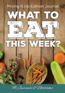 what to eat this week mixing it up edition journal-9781683265443