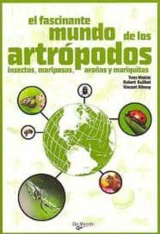 el fascinante mundo de los artropodos-vincent albouy-yves masiac-9788431542153