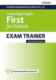 oxford preparation and practice for cambridge english b2. first (fce) for schools exam trainer without key + dvd and 2 cd-9780194115124