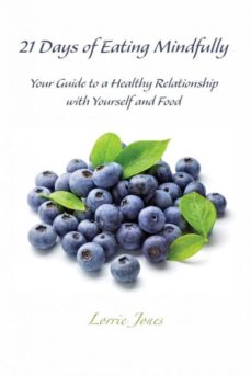 21 days of eating mindfully-9780991174775