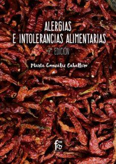 alergias e intolerancias alimentarias (2ª ed.)-marta gonzalez caballero-9788491493945