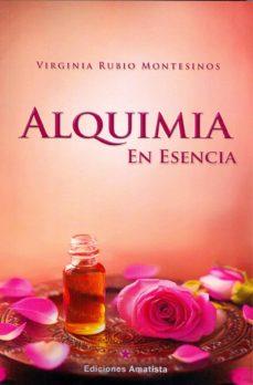 alquimia en esencia-virginia rubio montesinos-9788494445828