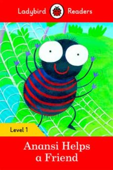 anansi helps a friend ? ladybird readers level 1-9780241254097