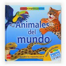 animales del mundo-lisa marsoli-9788467517866