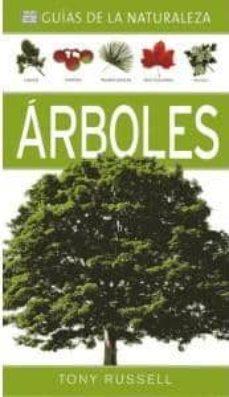 arboles (guias de la naturaleza)-tony russell-9788428215848