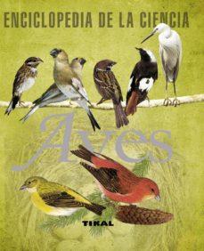 aves (enciclopedia de la ciencia)-9788492678334