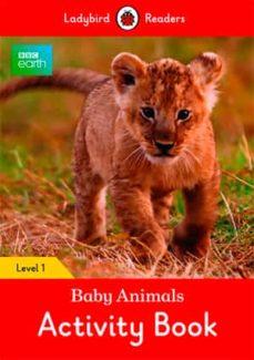 bbc earth: baby animals activity book: level 1 (ladybird readers)-9780241297407