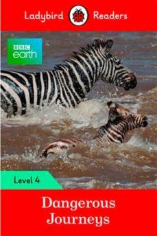 bbc earth: dangerous journeys (ladybird)-9780241298916