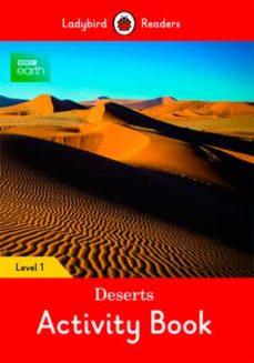bbc earth: deserts activity book: level 1 (ladybird readers)-9780241319666