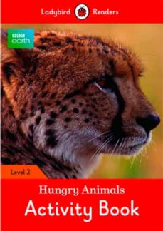 bbc earth: hungry animals activity book: level 2 (ladybird readers)-9780241298077