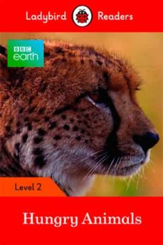 bbc earth: hungry animals: level 2 (ladybird readers)-9780241298442