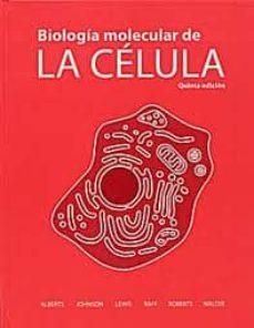 biología molecular de la célula (5ª ed)-bruce alberts-9788428215077