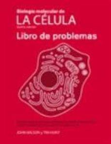 biología molecular de la célula. libro de problemas (5ª edicion) (incluye dvd-rom)-john wilson-tim hunt-9788428215084
