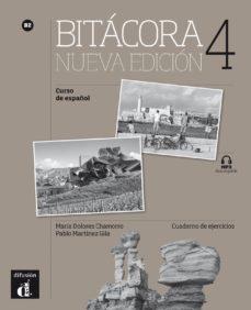 bitácora 4 nueva edición - b2: cuaderno de ejercicios-maría dolores chamorro-9788416347834