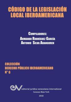 c�digo de la legislaci�n local iberoamericana-9789803654092