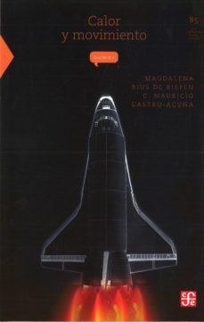 calor y movimiento (4ª ed.)-magdalena rius de riepen-carlos mauricio castro-acuña-9789681669119