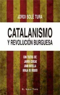 catalanismo y revolucion burguesa-jordi sole tura-9788416995424