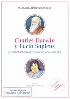 charles darwin y lucia sapiens. lecciones del origen y evolucion de las especies-margarita hernandez laille-9788436264258
