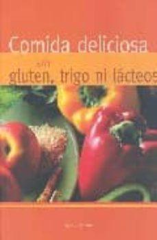 comida deliciosa sin gluten, trigo ni lacteos-nicola graimes-9781405492027