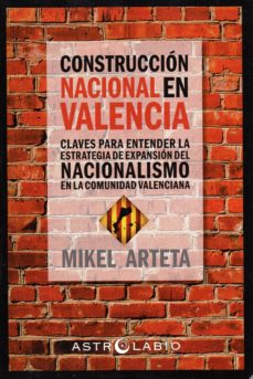 construcción nacional en valencia-mikel arteta-9788494773839