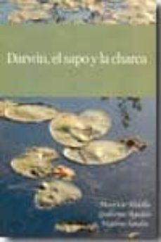 darwin, el sapo y la charca-mauricio abdalla-9788493514198