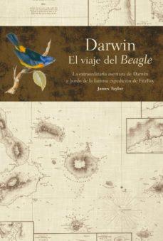 darwin: el viaje del beagle-james taylor-9788408083085