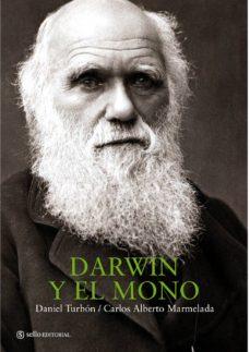 darwin y el mono-daniel turbon-9788493738167