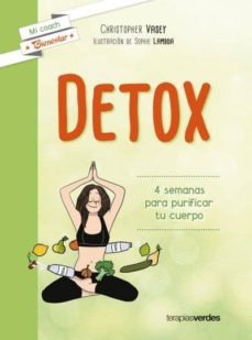 detox: 4 semanas para purificar tu cuerpo-christopher vasey-9788415612803