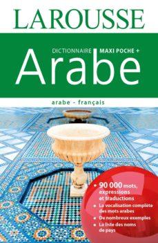 dictionnaire maxipoche + arabe : arabe-français-9782035927170