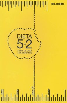dieta,5+2: cinco dias de dieta y 2 de descanso-jose luis cidon madrigal-9788460859079