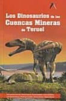 dinosaurios en la comarca cuencas mineras (teruel)-j.ignacio (coor) canudo sanagustín-9788461300273