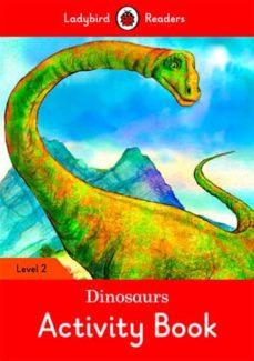 dinosaurs activity book ladybird readers level 2-9780241254554