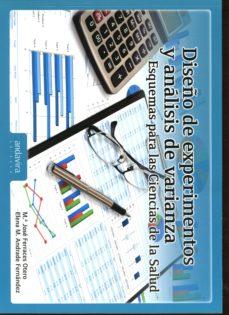 diseño de experimentos y analisis de varianza: esquemas para las ciencias de la salud-maria jose ferraces otero-9788484087984