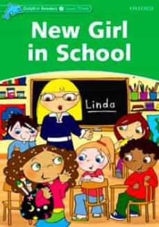 dolphin readers level 3: new girl in school-9780194401012