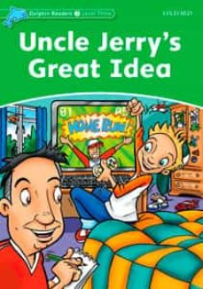 dolphin readers level 3: uncle jerry s great idea-9780194401029